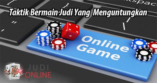 Taktik Bermain Game di Situs Judi Online Slot Terpercaya